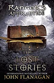 The Lost Stories: Book 11 (Ranger's…