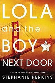 Lola and the Boy Next Door – tekijä:…