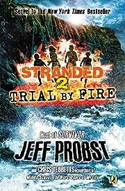 Trial by Fire (Stranded) – tekijä: Jeff…