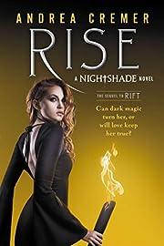 Rise (Nightshade) – tekijä: Andrea Cremer