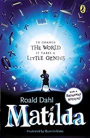 Matilda: Broadway Tie-In de Roald Dahl