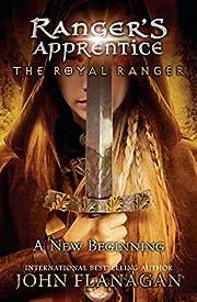 The Royal Ranger: A New Beginning…