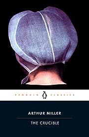 The Crucible (Penguin Classics) por Arthur…