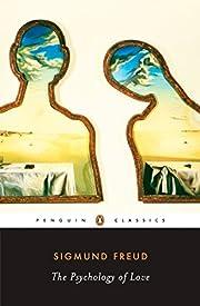 The Psychology of Love por Sigmund Freud