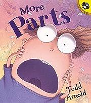 More Parts (Picture Puffin Books) av Tedd…