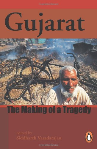 Gujarat: The Making of a Tragedy, by Varadarajan, Siddarth ED.