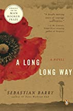 A Long, Long Way by Sebastian Barry