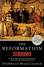 The Reformation: A History af Diarmaid…