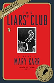 The Liars' Club: A Memoir de Mary Karr