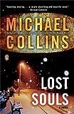 Lost Souls, Collins, Michael