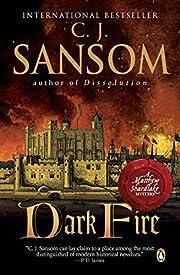 Dark Fire de C. J. Sansom