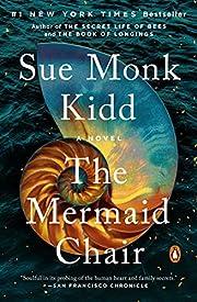The Mermaid Chair de Sue Monk Kidd