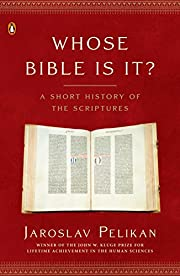 Whose Bible Is It? : A Short History of the…