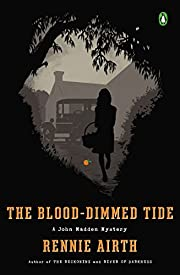 The Blood-Dimmed Tide: A John Madden Mystery…