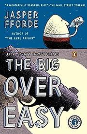 The Big Over Easy: A Nursery Crime de Jasper…