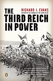 The Third Reich in Power (The History of the…