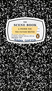 The Scene Book: A Primer for the Fiction…