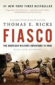 Fiasco: The American Military Adventure in…