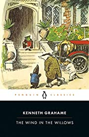 The Wind in the Willows (Penguin Classics)…