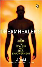 Dreamhealer 2 by Adam of Bremen