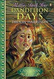 Dandelion days de Troon Harrison