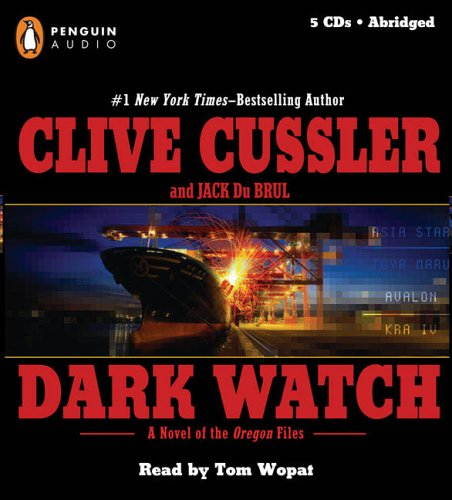 Dark Watch (The Oregon Files), Cussler, Clive; Jack Du Brul