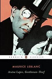 Arsene Lupin, Gentleman-Thief (Penguin…