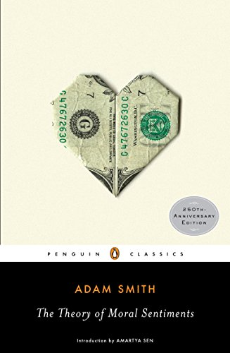 The Theory of Moral Sentiments, by Smith, A.