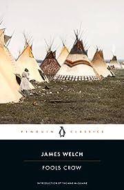 Fools Crow de James Welch