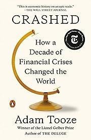 Crashed: How a Decade of Financial Crises…