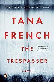 The Trespasser: A Novel af Tana French