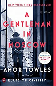 A Gentleman in Moscow: A Novel (172 POCHE)…