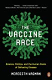 Cover of book The Vaccine Race