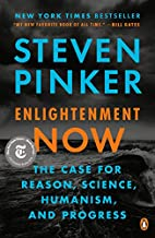 Enlightenment Now: The Case for Reason,…