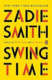 Swing Time: A Novel av Zadie Smith