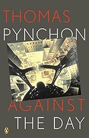 Against the Day por Thomas Pynchon