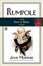 Rumpole and the Reign of Terror por John…