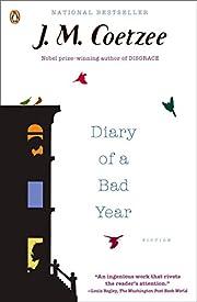 Diary of a bad year de J. M. Coetzee