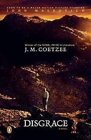 Disgrace: A Novel av J. M. Coetzee