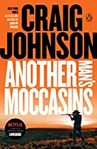 Another Man's Moccasins: A Longmire…