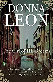 The Girl of His Dreams de Donna Leon