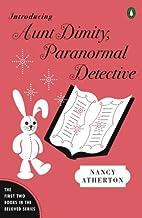 Introducing Aunt Dimity, Paranormal…