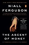 The Ascent of Money: A Financial History of the World @amazon.com