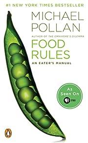 Food Rules: An Eater's Manual av Michael…