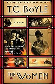 The Women: A Novel por T.C. Boyle
