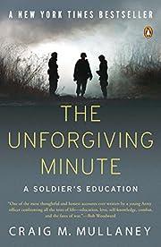 The Unforgiving Minute: A Soldier's…