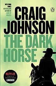 The Dark Horse: A Longmire Mystery de Craig…