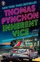 Inherent Vice: A Novel by Thomas Pynchon