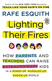 Lighting Their Fires: How Parents and…