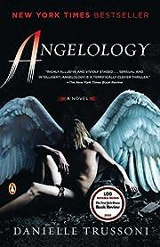 Angelology: A Novel (Angelology Series) –…